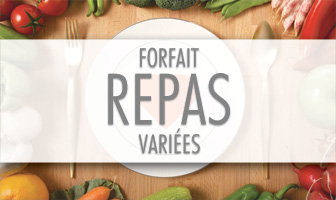 FORFAIT REPAS VARIÉES COLLATIONS / REPAS 5 COLLATIONS / 4 REPAS